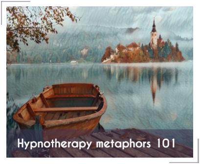 Hypnotherapy Metaphors 101 therapy metaphors