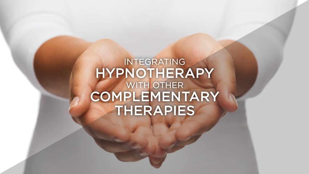Integrating hypnotherapy with other complementary therapies