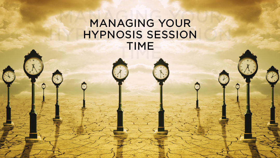 Managing your hypnosis session time