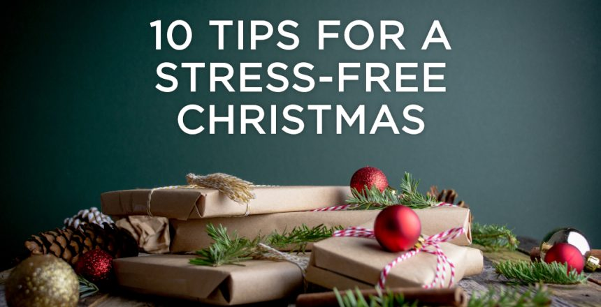 10 Tips for a stress free christmas
