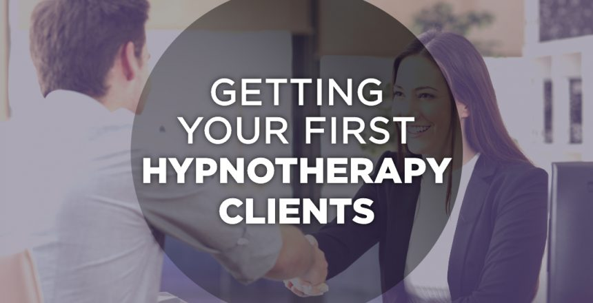 Getting your first hypnotherapy clients
