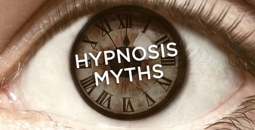 Close up of an eye, with the pupil replaced by a hypnotic clock, with the words hypnosis myths over the top.