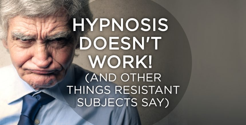 Hypnosis doesn't work