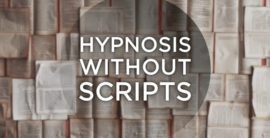 Hypnosis without scripts