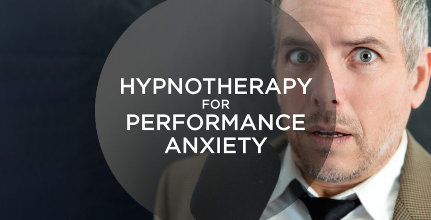 Hypnotherapy for Performance Anxiety