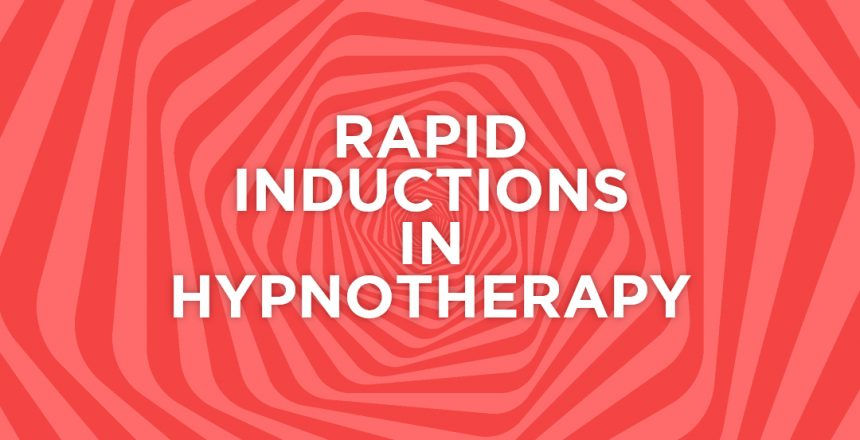 Rapid inductions in hypnotherapy2