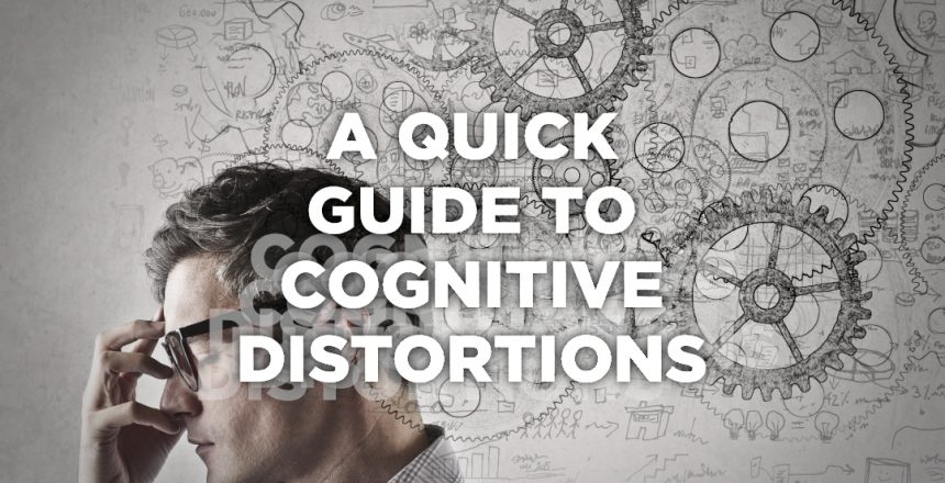 a quick guide to cognitive distortions